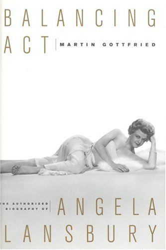 Libro : Balancing Act: The Authorized Biography of Angela Lansbury (US.ME.8.78-3.99-0316322253.6351)
