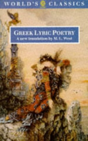 Greek Lyric Poetry (The World's Classics)
