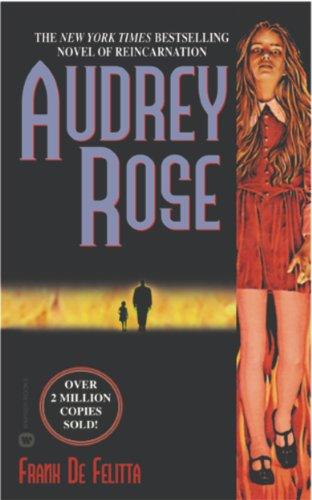 Audrey Rose by Frank De Felitta