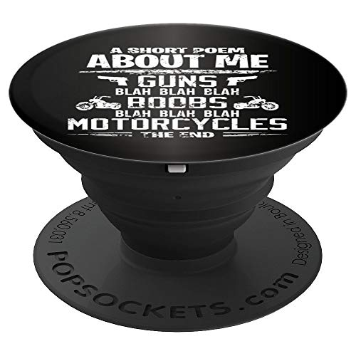 FUNNY MATURE A Short Poem About Me - Gun Motorcycle Lover  PopSockets Grip and Stand for Phones and Tablets