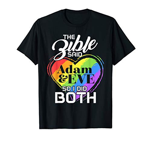The Bible Said Adam And Eve So I Did Both Lesbian Gay Trans T-Shirt]()