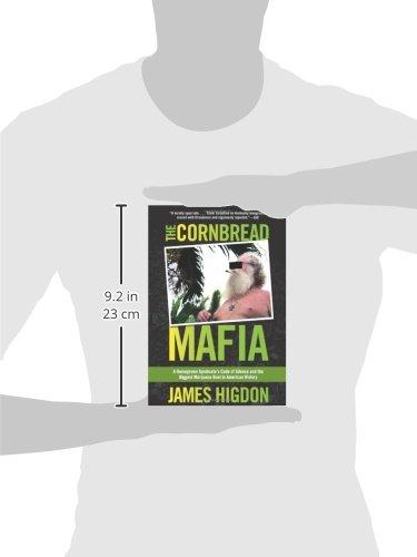 Cornbread Mafia: A Homegrown Syndicates Code of Silence and ...