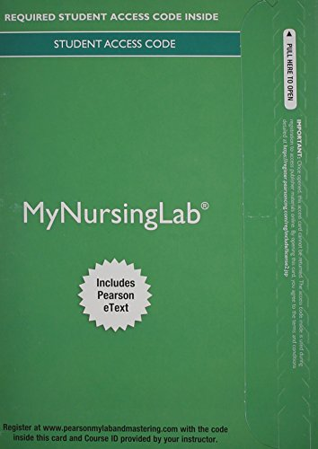 MyNursingLab with Pearson eText -- Acess Card -- for Principles of Pediatric Nursing: Caring for Children