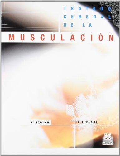 Descargar Libro Tratado General De La MusculaciÓn Bill Pearl