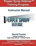 Pepper Spray Defense Training Program: Instructor