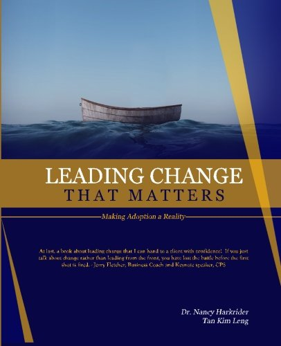 Leading Change that Matters: Making Adoption a Reality