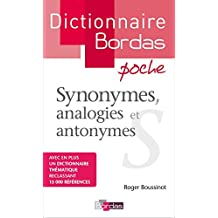 Dictionnaire des synonymes, analogies et antonymes: (poche)