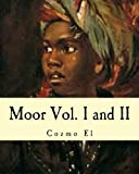Moor Vol. I and II: What They didn't Teach You in