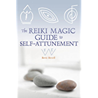 The Reiki Magic Guide to Self-Attunement (English Edition)