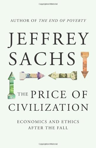 """The Price of Civilization - Economics and Ethics After the Fall"" av Jeffrey Sachs"