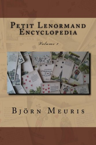 Petit Lenormand encyclopedia: Volume 1