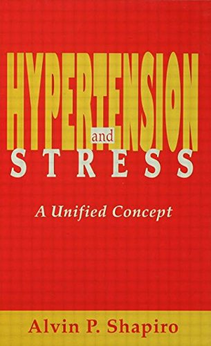Hypertension and Stress: A Unified Concept