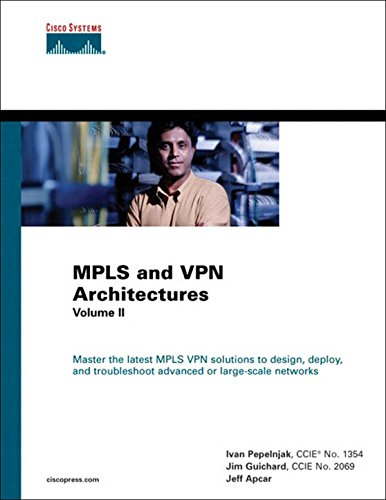 MPLS and VPN Architectures, Volume II: MPLS VPN Archi VolII ePub (Networking Technology)