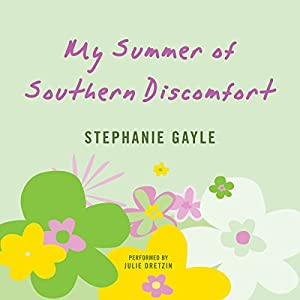 My Summer of Southern Discomfort Audiobook