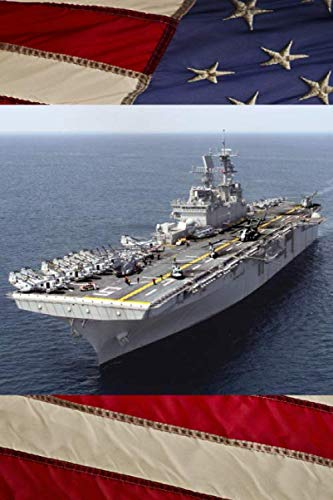 (US Navy Amphibious Assault Ship USS Bataan (LHD 5) Journal: Take Notes, Write Down Memories in this 150 Page Lined Journal)