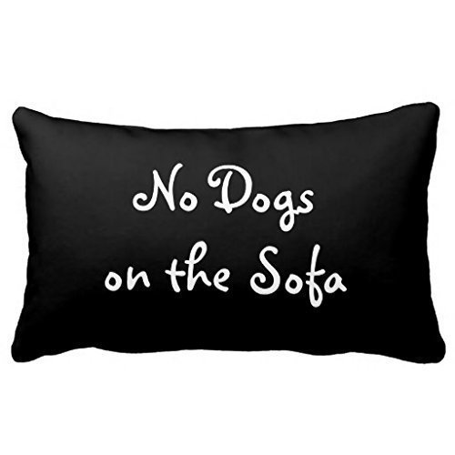 PbP No Dogs On The Sofa Pillow 50% Cotton 50% Polyester 20 X 30 Inches Pillowcase