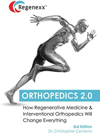 Orthopedics 2.0 – How Regenerative Medicine and Interventional Orthopedics will Change Everything