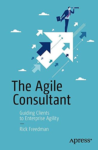The Agile Consultant: Guiding Clients to Enterprise Agility by imusti