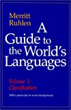 A Guide to the World's Languages, Merrit Ruhlen, 0804718946