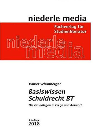 Basiswissen Schuldrecht BT: Die Grundlagen in Frage und Antwort - 2018