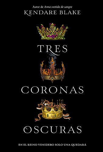Tres coronas oscuras (Spanish - Pitch Picture Black