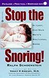 Stop the Snoring!, Ralph Schoenstein, 0446604607