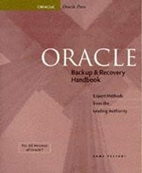 Oracle Backup & Recovery Handbook (Oracle Series)