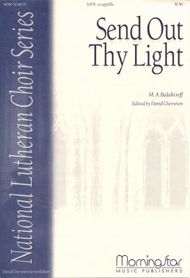 Send Out Thy Light (Send Out Thy Light Sheet Music)