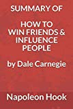 img - for Summary of How to Win Friends and Influence People by Dale Carnegie book / textbook / text book