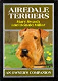Airedale Terriers : (Owner's Companion) :