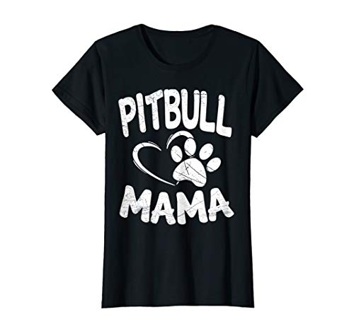Womens Pitbull Mama T-Shirt Pit bull Lover Dog Gift Terrier Mom Tee