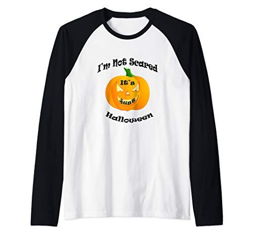 im not scared its just halloween, halloween costume Raglan Baseball Tee
