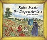 [(Katie Meets the Impressionists)] [By (author) James Mayhew] published on (September, 1998)