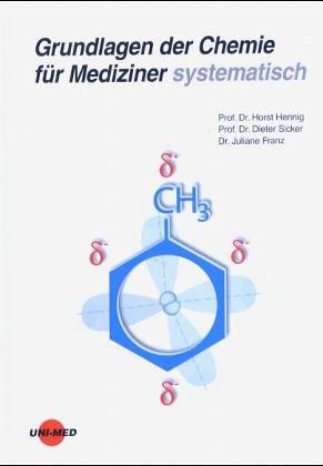 Grundlagen der Chemie für Mediziner systematisch (Klinische Lehrbuchreihe)