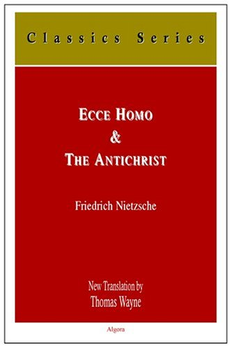 How One Becomes What One Is; Revised Edition Ecce Homo