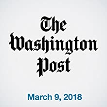 March 09, 2018 Newspaper / Magazine by  The Washington Post Narrated by Sam Scholl