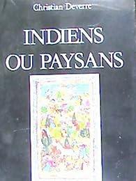 Indiens ou paysans par Christian Deverre