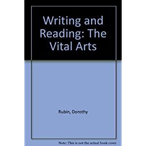 Writing and Reading: The Vital Arts
