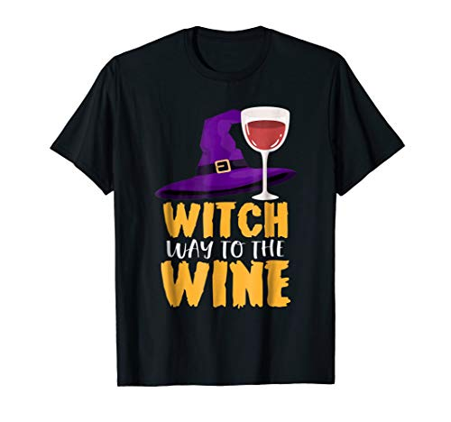 Witch Way To The Wine Happy Halloween T -