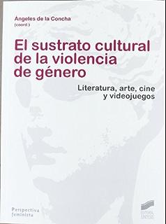 El sustrato cultural de la violencia de genero