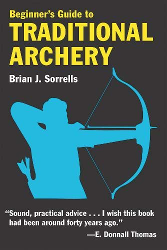 Beginner's Guide to Traditional Archery (Best Gun Deals On The Web)