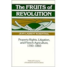 Amazon jean laurent rosenthal books biography blog the fruits of revolution property rights litigation and french agriculture 1700 1860 fandeluxe Gallery