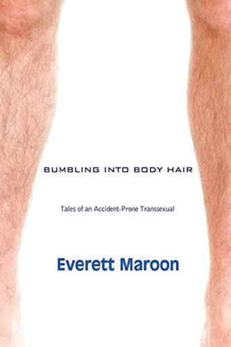 Amazon com: Bumbling Into Body Hair: Tales of an Accident