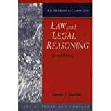 An Introduction to Law and Legal Reasoning, Burton, Steven J., 0316114898