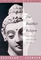 Buddhist Religion: A Historical Introduction (Religious Life in History Series)