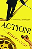 Action!, Robert Cort, 0812972163