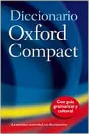Diccionario Oxford Compact/Pocket Oxford Spanish