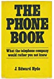 The phone book: What the telephone company would rather you not know