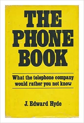 The Phone Book What The Telephone Company Would Rather You Not Know