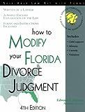How to Modify Your Florida Divorce Judgment, Edward A. Haman, 1572480882